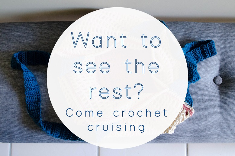 Crochet Cruise bag